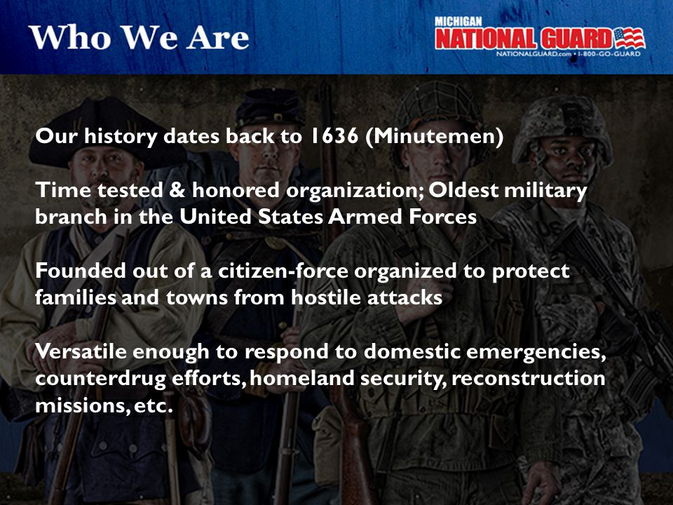 Our history dates back to 1636 (Minutemen)