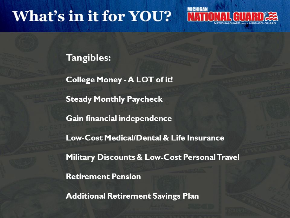 Tangibles: College Money - A LOT of it! Steady Monthly Paycheck
