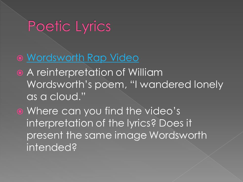 Poetic Lyrics Wordsworth Rap Video