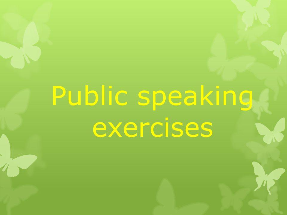 Public speaking exercises