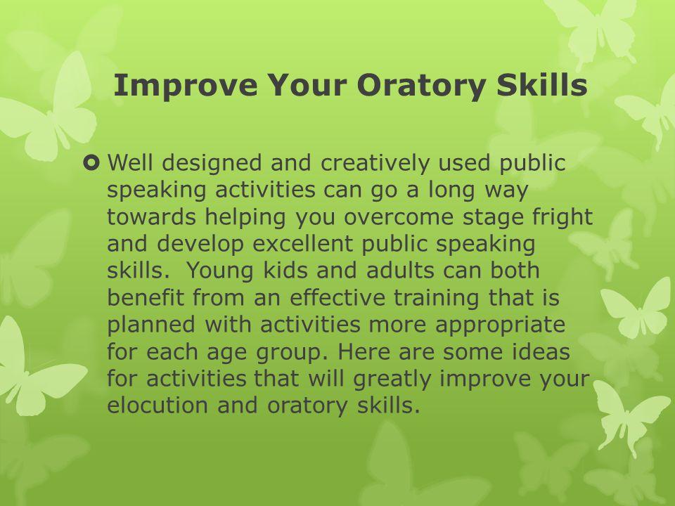 Improve Your Oratory Skills