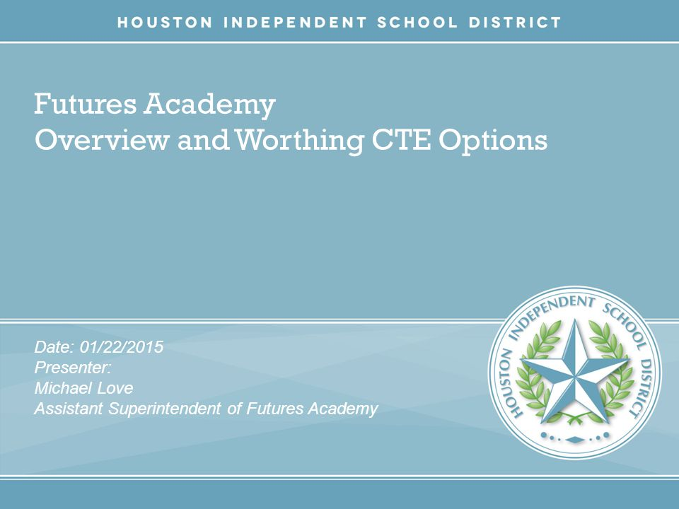 Futures Academy Overview and Worthing CTE Options