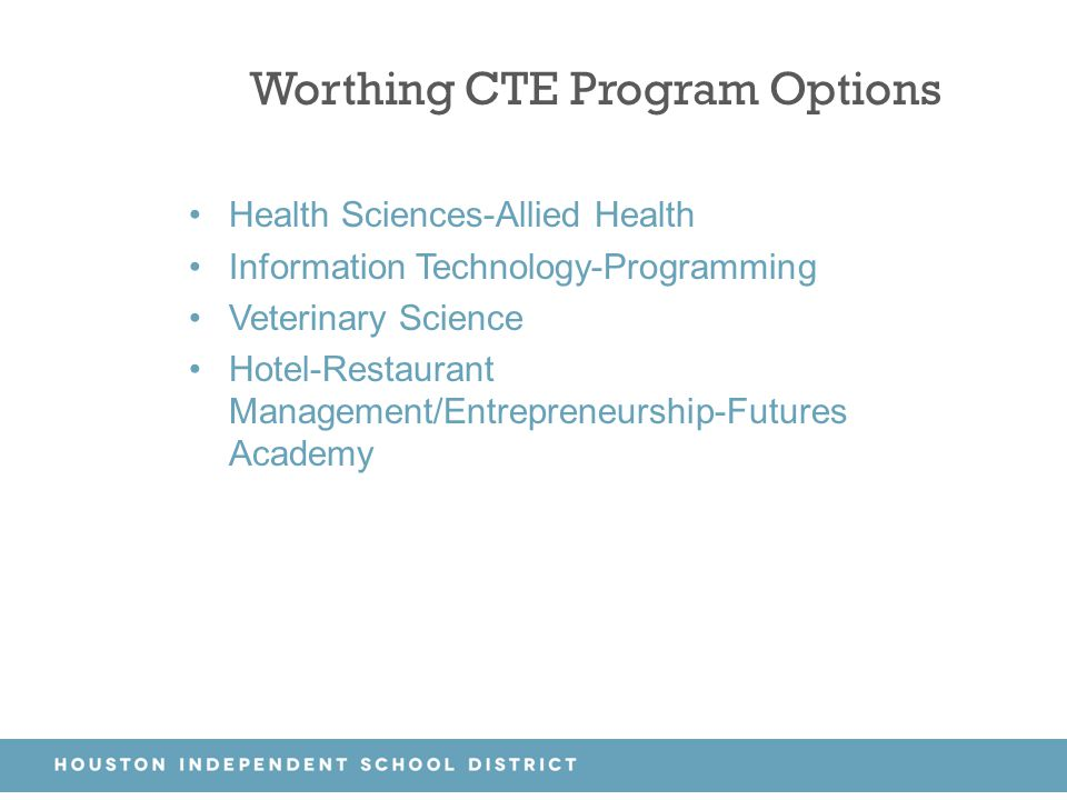 Worthing CTE Program Options