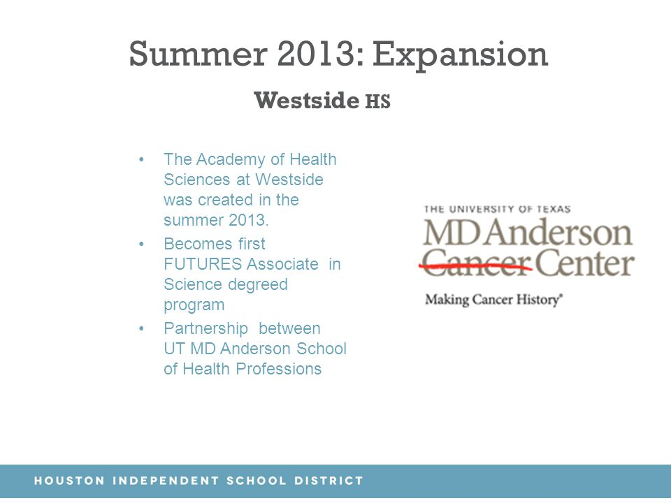 Summer 2013: Expansion Westside HS