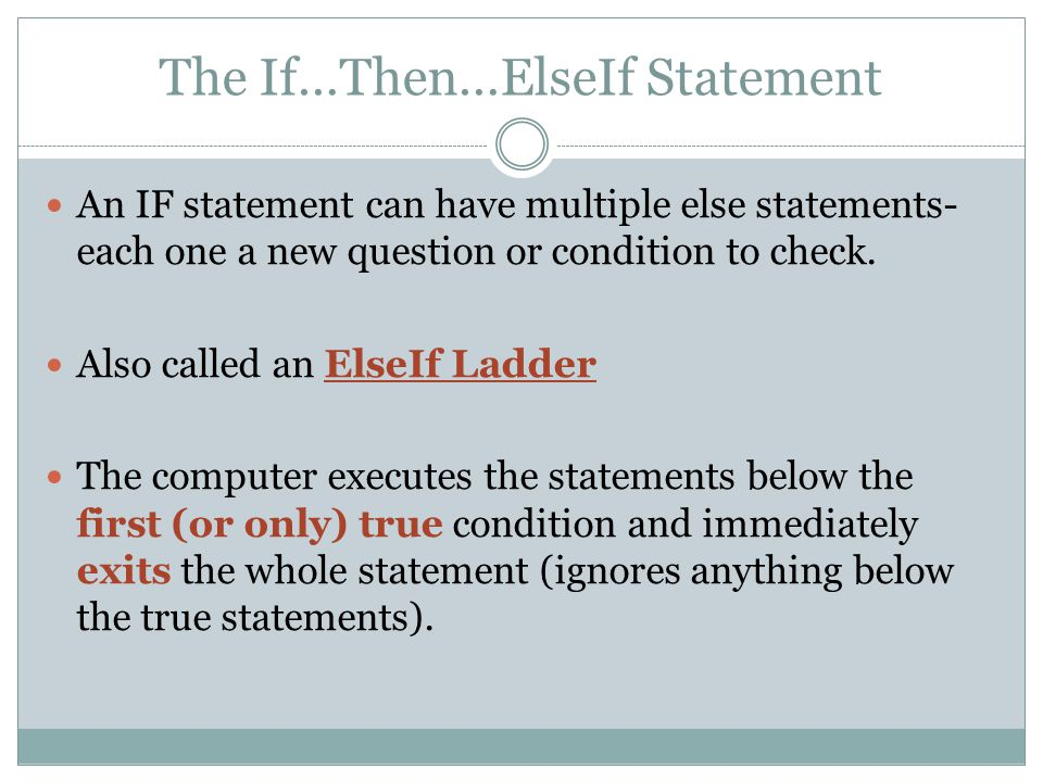 The If…Then…ElseIf Statement