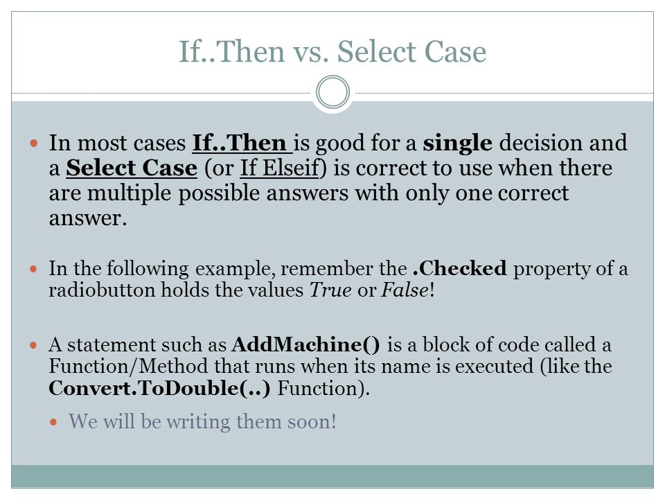 If..Then vs. Select Case