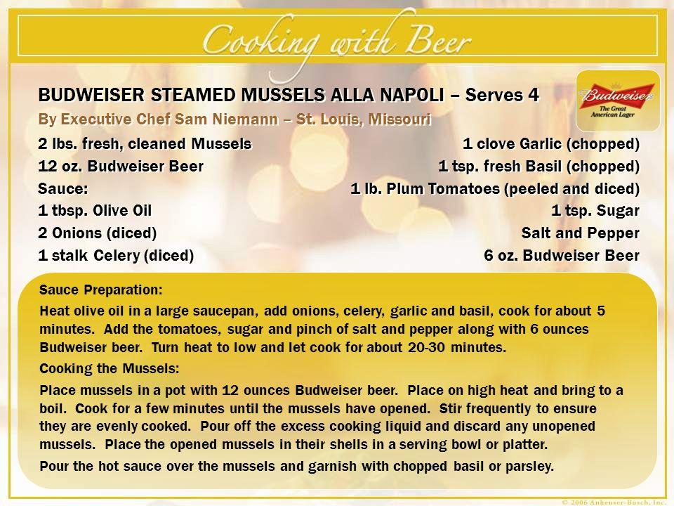 BUDWEISER STEAMED MUSSELS ALLA NAPOLI – Serves 4