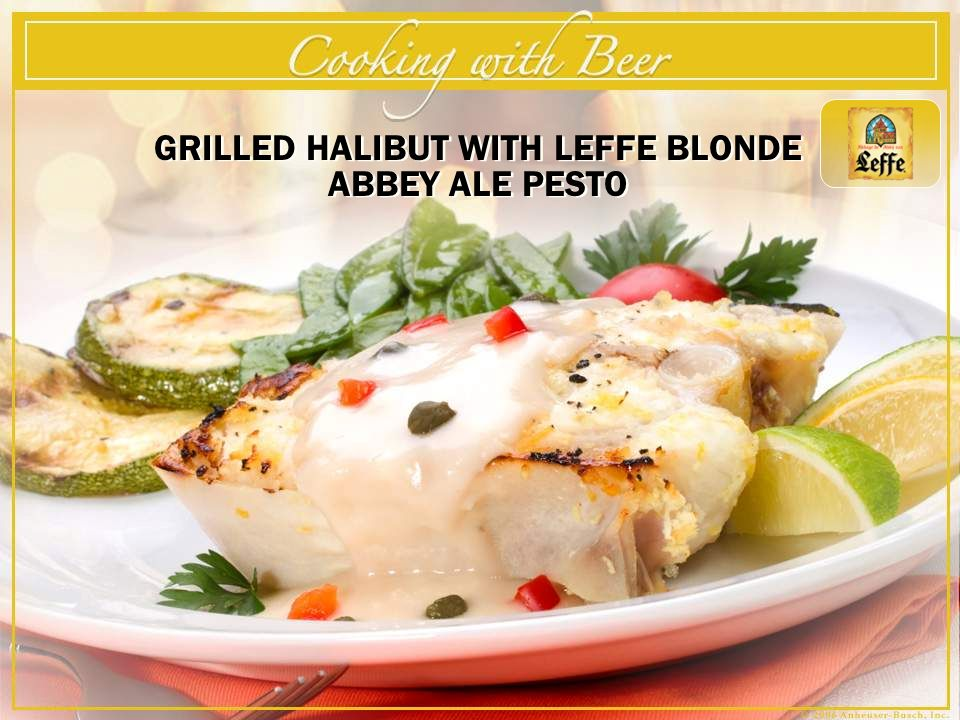 GRILLED HALIBUT WITH LEFFE BLONDE ABBEY ALE PESTO