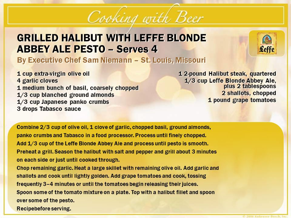 GRILLED HALIBUT WITH LEFFE BLONDE ABBEY ALE PESTO – Serves 4