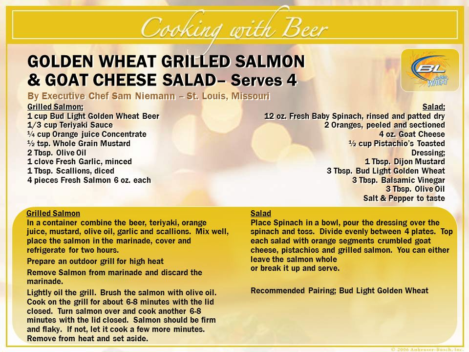 GOLDEN WHEAT GRILLED SALMON & GOAT CHEESE SALAD– Serves 4