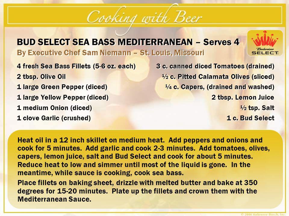 BUD SELECT SEA BASS MEDITERRANEAN – Serves 4