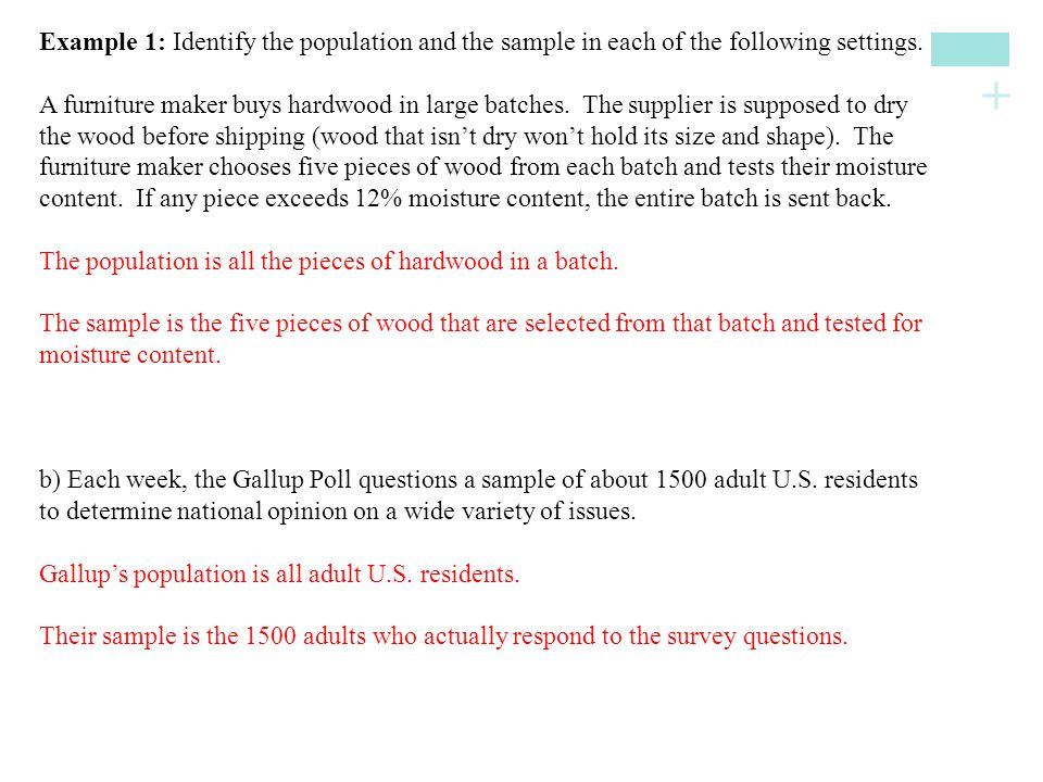 Example 1: Identify the population and the sample in each of the following settings.