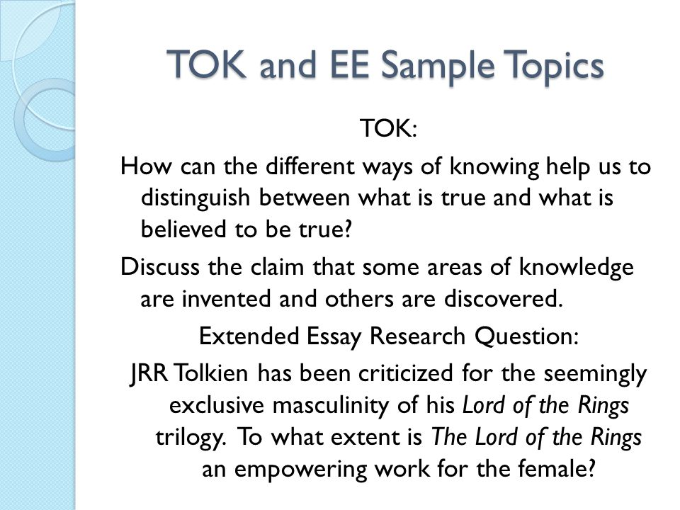 TOK and EE Sample Topics