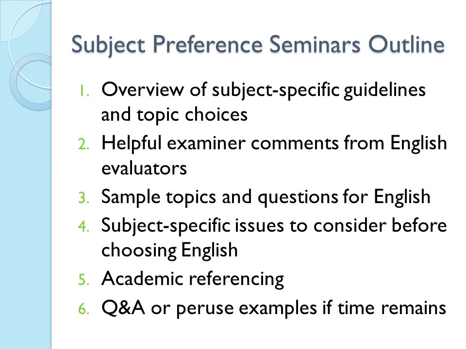 Subject Preference Seminars Outline