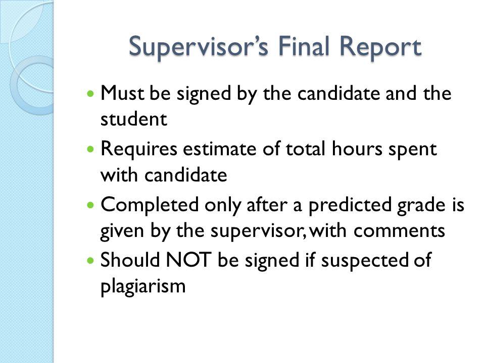 Supervisor's Final Report
