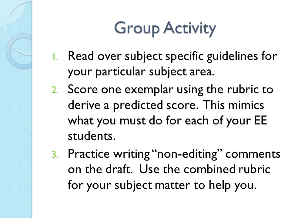 Group Activity Read over subject specific guidelines for your particular subject area.