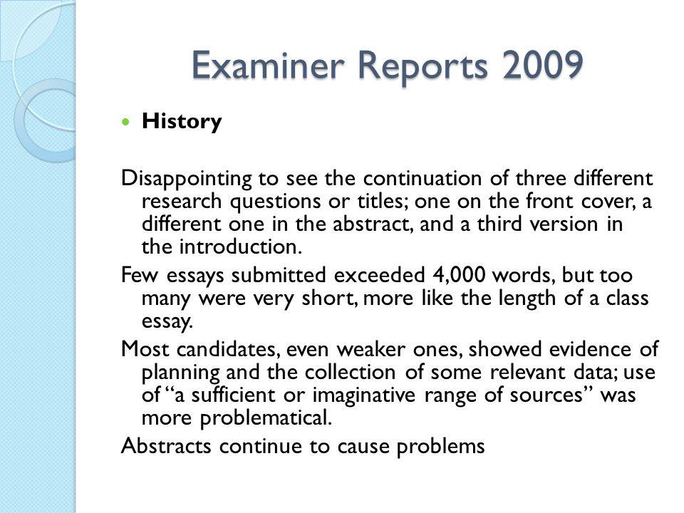 Examiner Reports 2009 History.