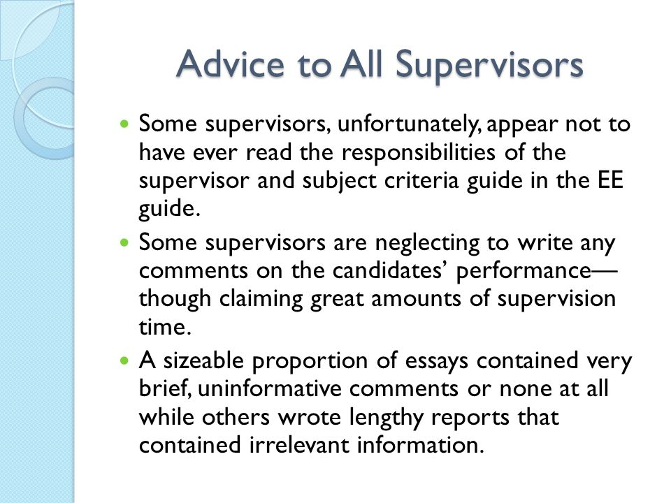 Advice to All Supervisors