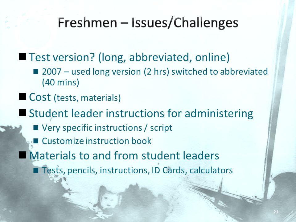 Freshmen – Issues/Challenges