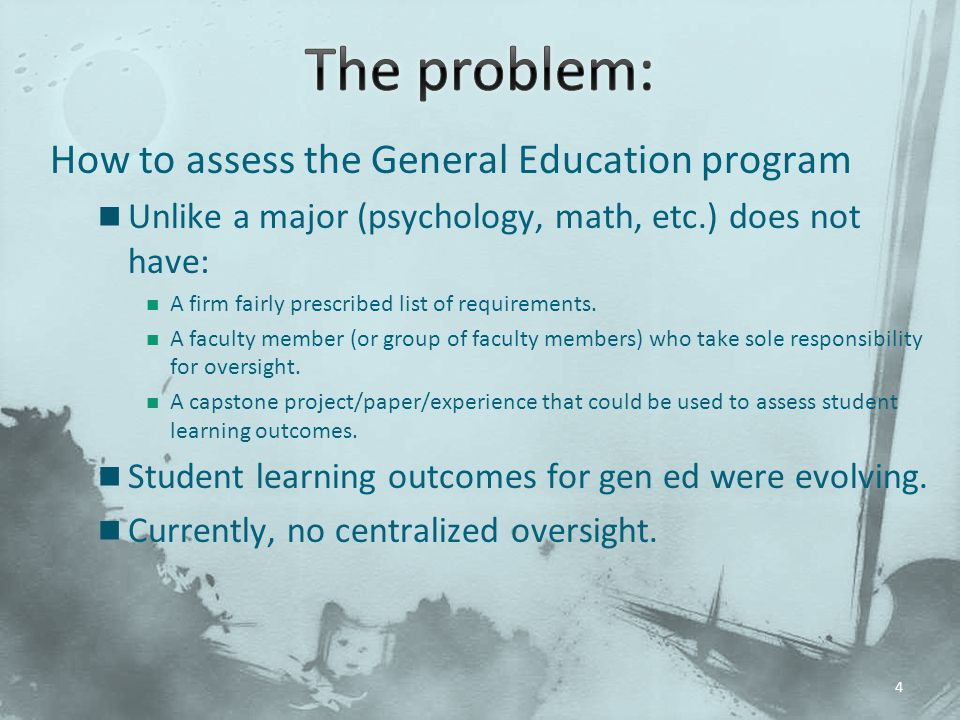 The problem: How to assess the General Education program
