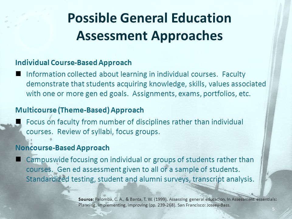 Possible General Education Assessment Approaches