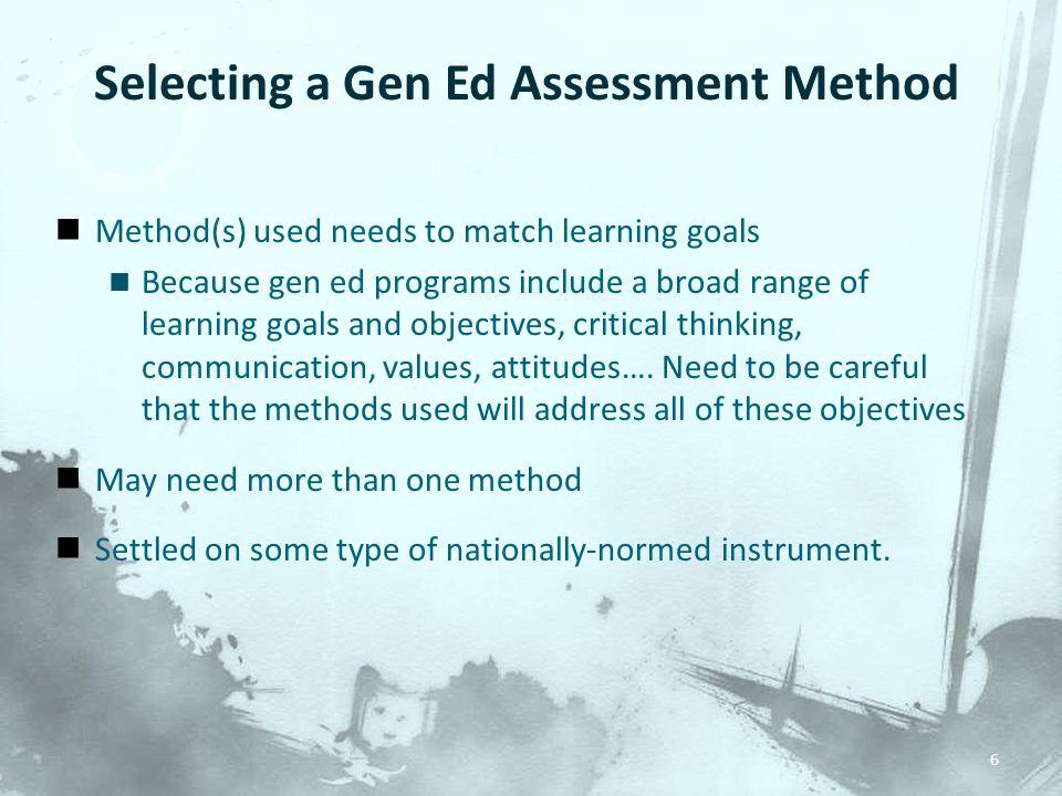 Selecting a Gen Ed Assessment Method