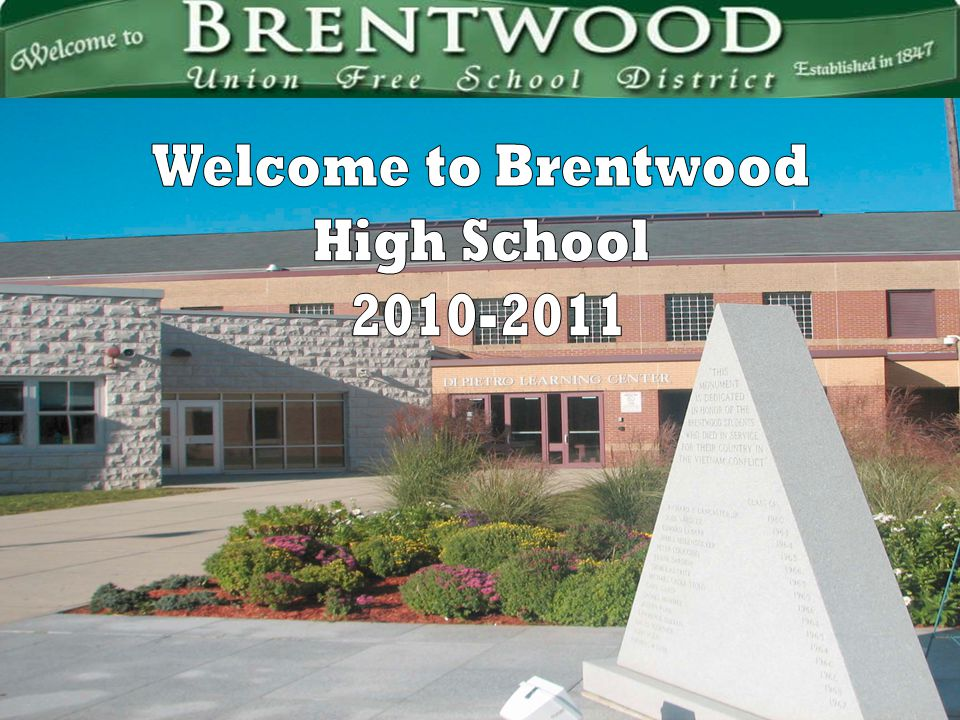 Welcome to Brentwood High School 2010-2011