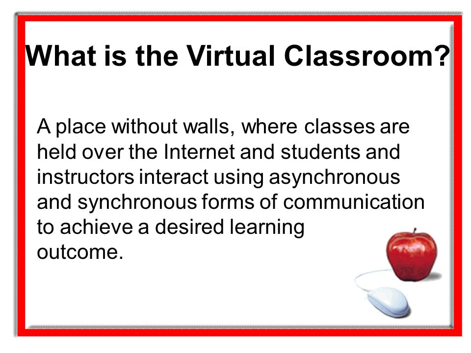 What is the Virtual Classroom