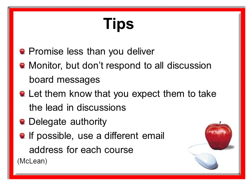 Tips Promise less than you deliver