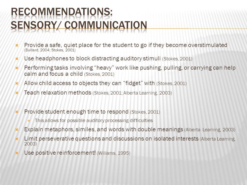 Recommendations: Sensory/ Communication