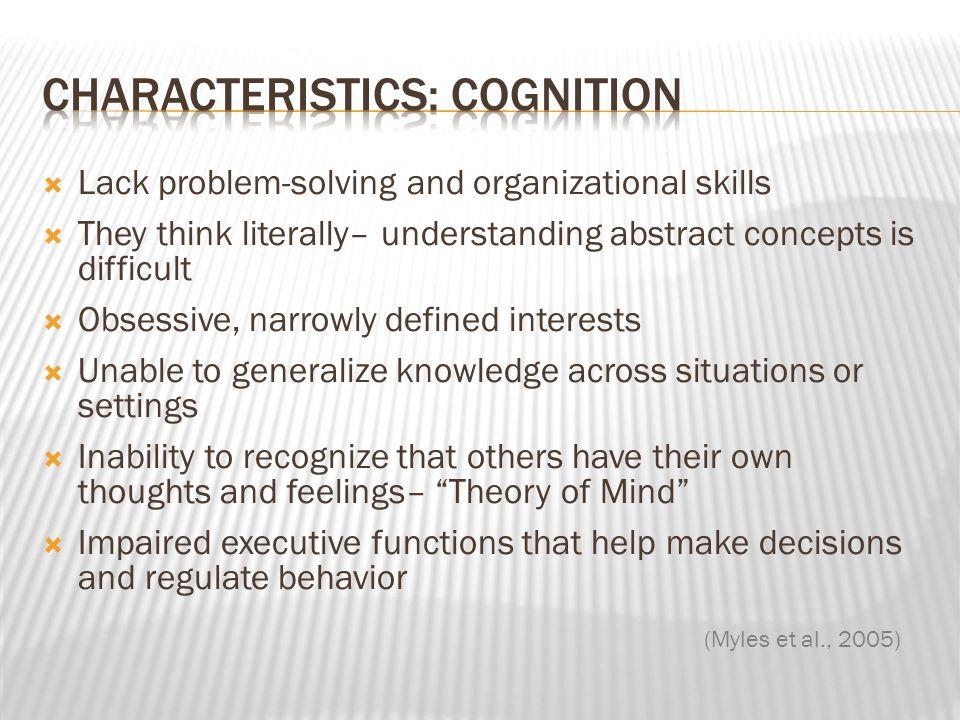 Characteristics: Cognition