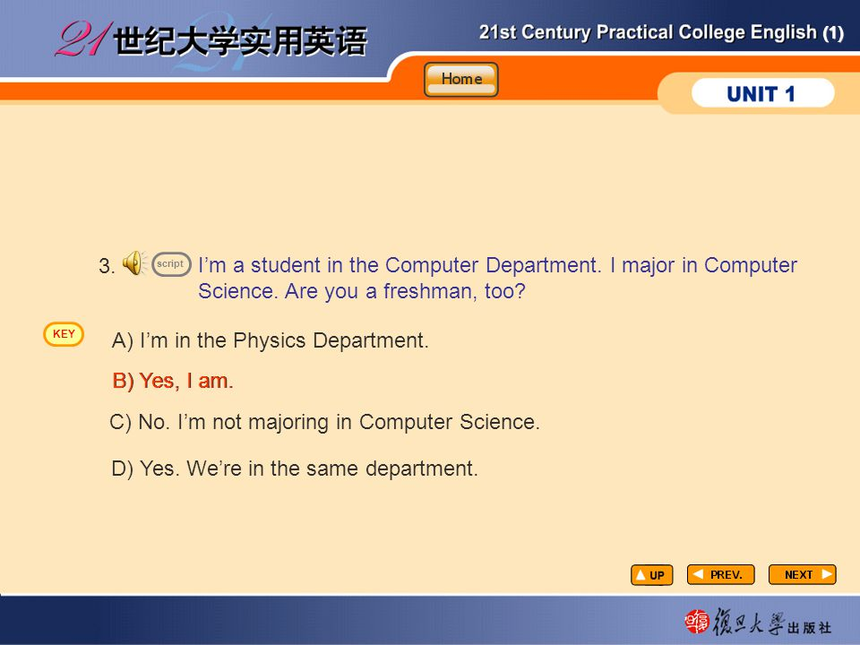 CP-lp8 3. I'm a student in the Computer Department. I major in Computer Science. Are you a freshman, too