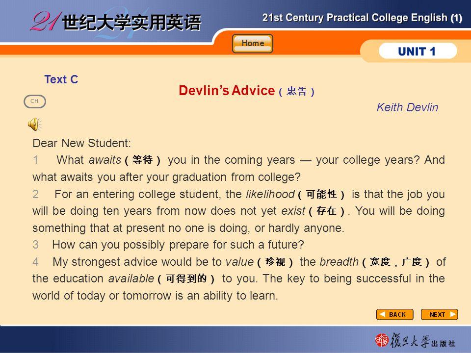 Devlin's Advice(忠告) taxtC-1-E Text C Keith Devlin Dear New Student: