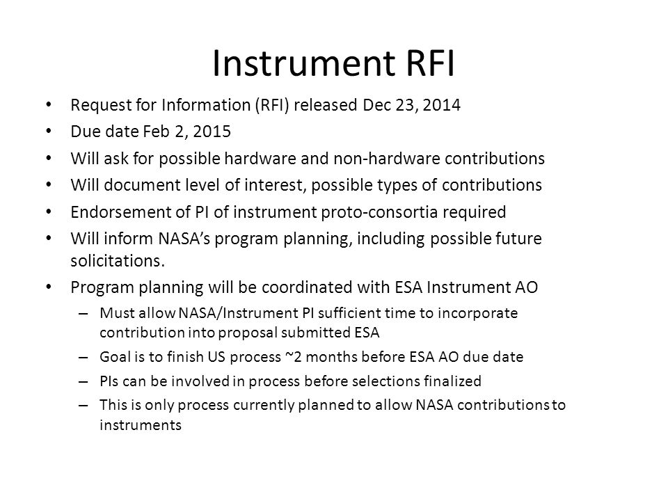 Instrument RFI Request for Information (RFI) released Dec 23, 2014