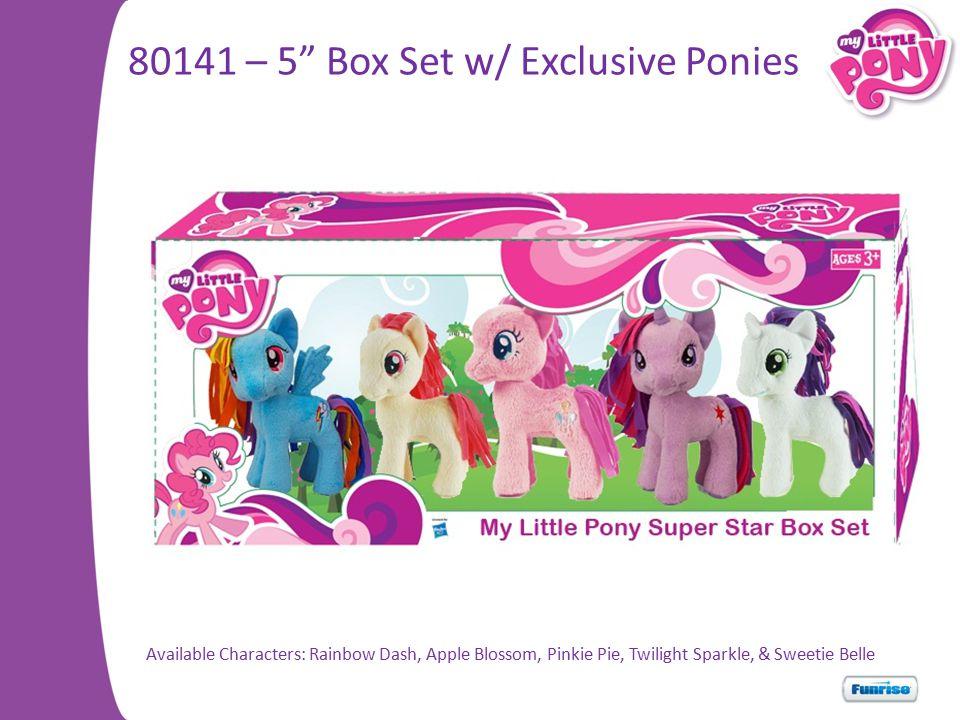 80141 – 5 Box Set w/ Exclusive Ponies