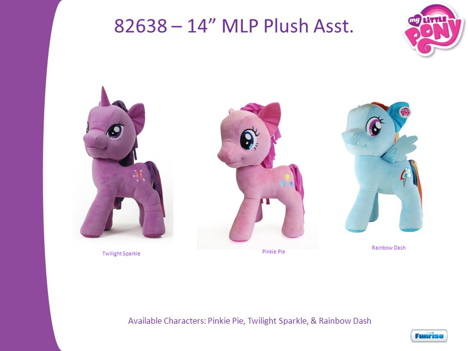 Available Characters: Pinkie Pie, Twilight Sparkle, & Rainbow Dash