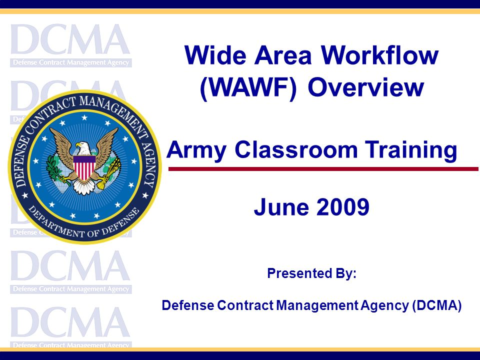 Army Classroom Training Defense Contract Management Agency (DCMA)