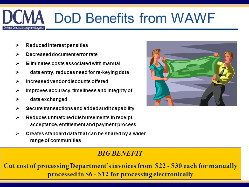 DoD Benefits from WAWF BIG BENEFIT