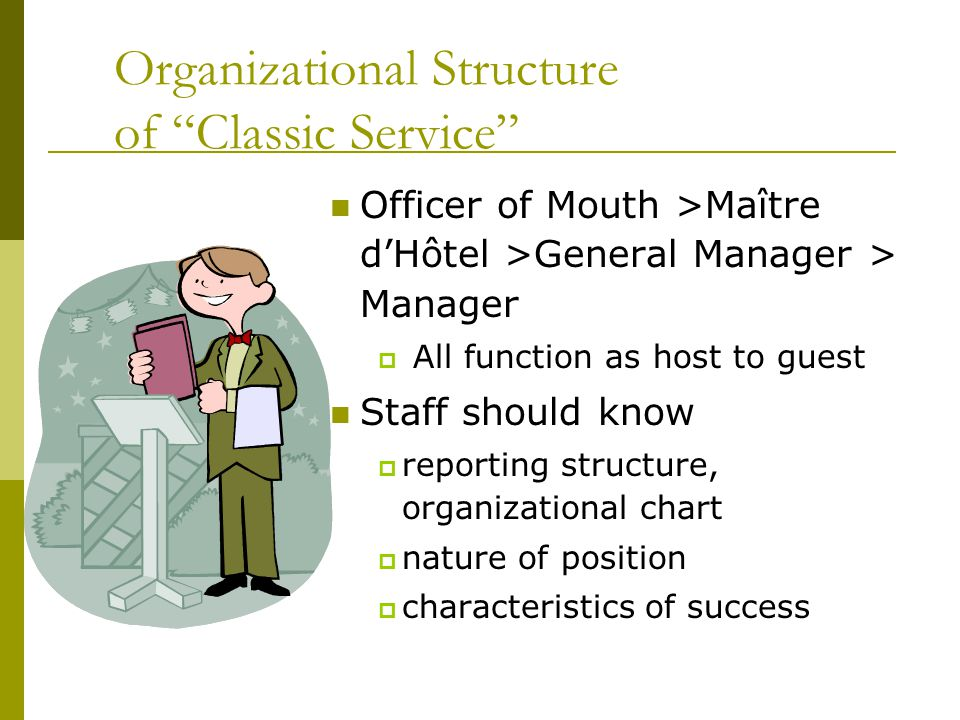 Organizational Structure of Classic Service