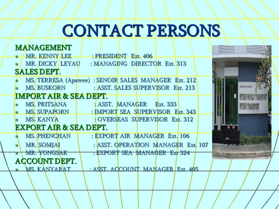 CONTACT PERSONS MANAGEMENT SALES DEPT. IMPORT AIR & SEA DEPT.