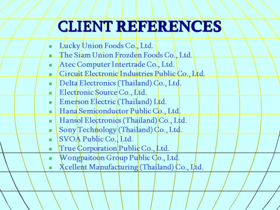 CLIENT REFERENCES Lucky Union Foods Co., Ltd.