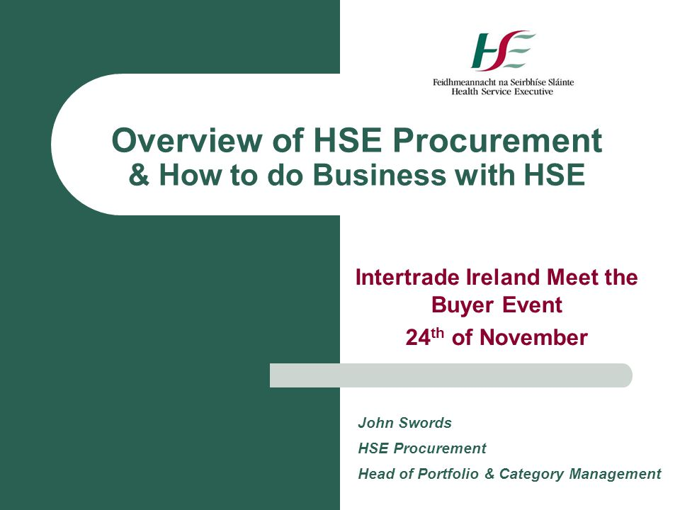 Overview of HSE Procurement & How to do Business with HSE