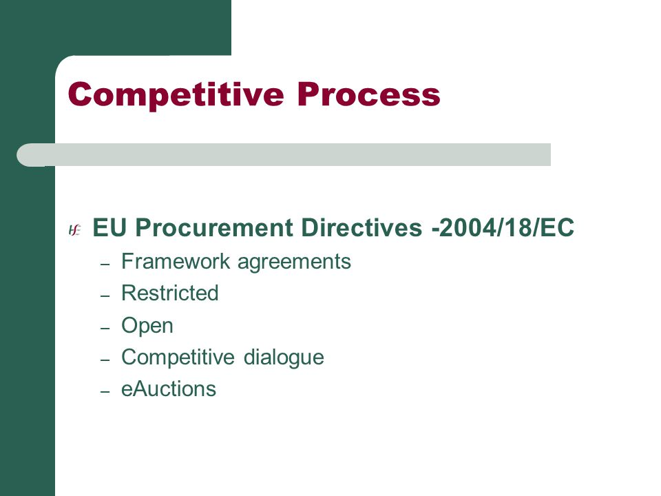 Competitive Process EU Procurement Directives -2004/18/EC