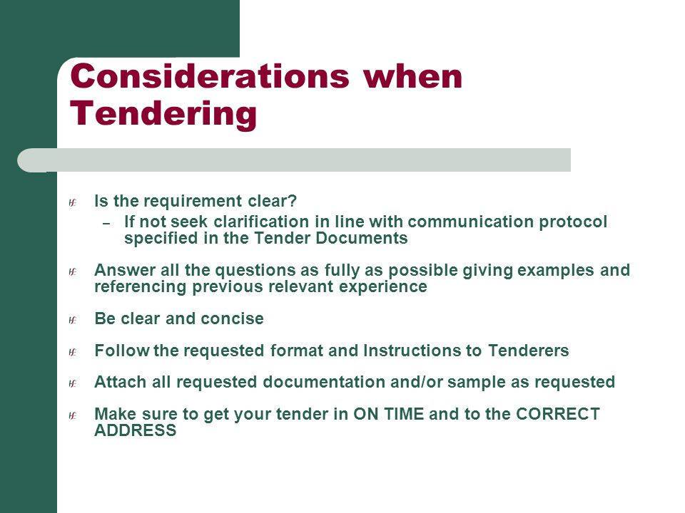 Considerations when Tendering
