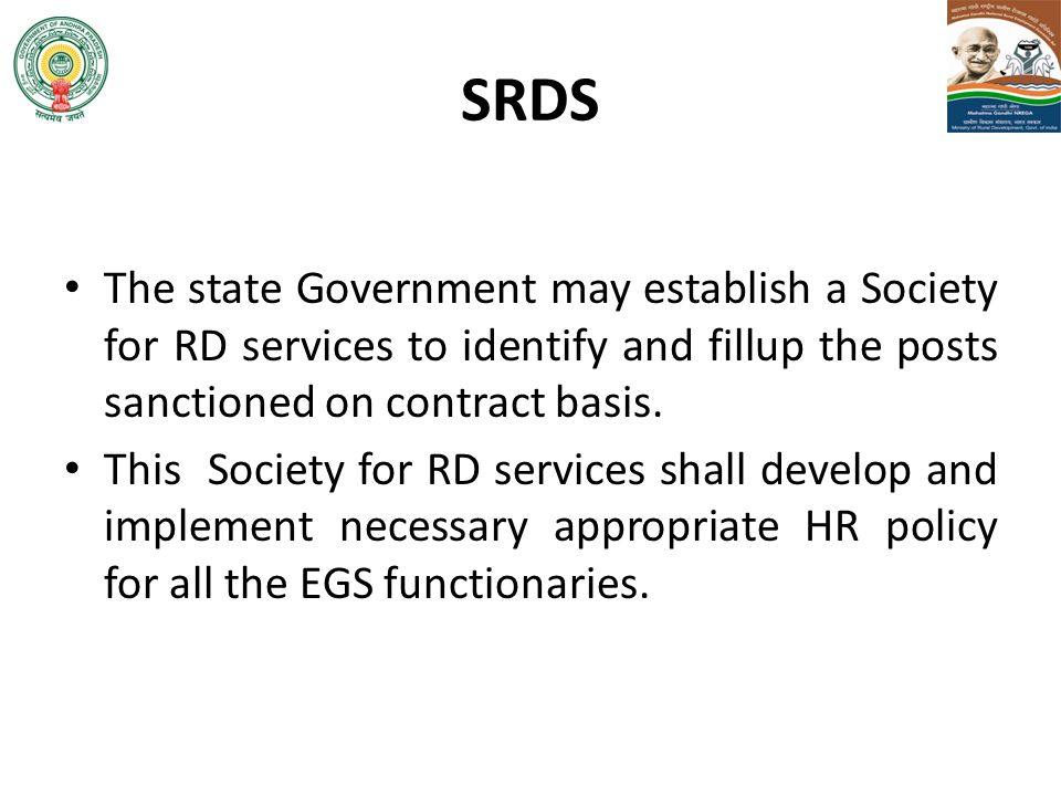 SRDS The state Government may establish a Society for RD services to identify and fillup the posts sanctioned on contract basis.