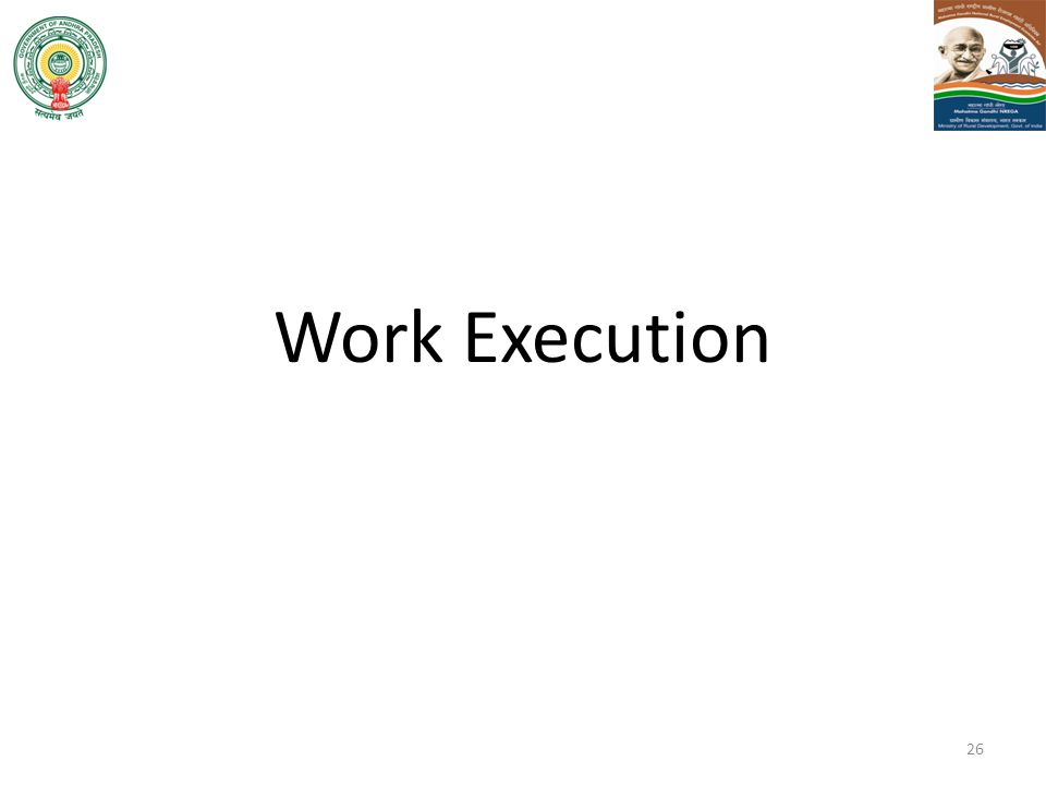 Work Execution
