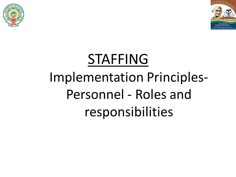 STAFFING Implementation Principles- Personnel - Roles and responsibilities