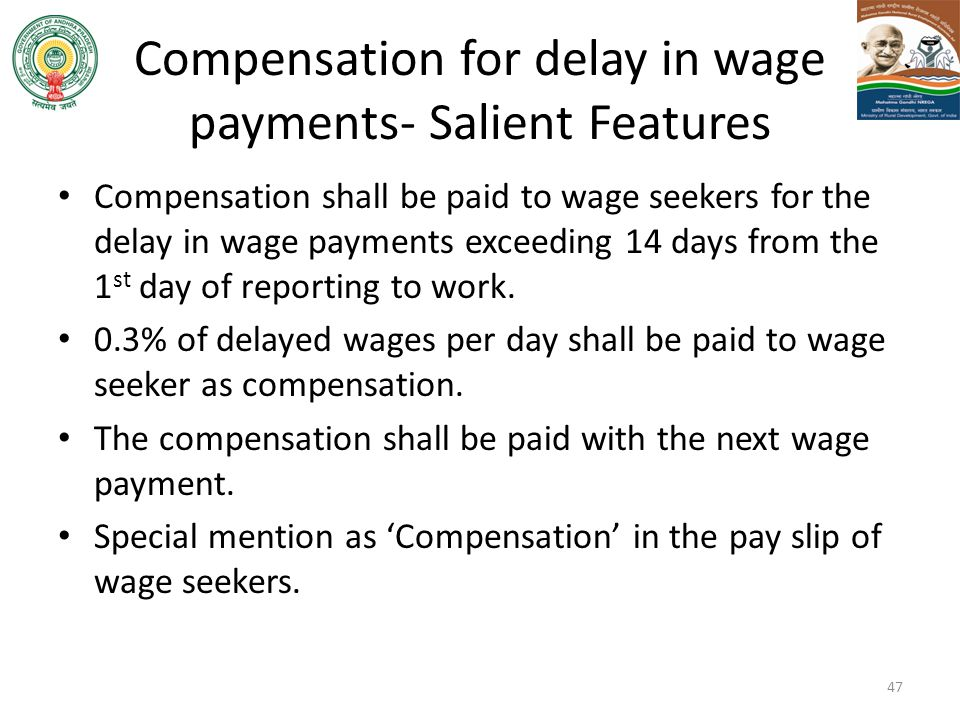 Compensation for delay in wage payments- Salient Features