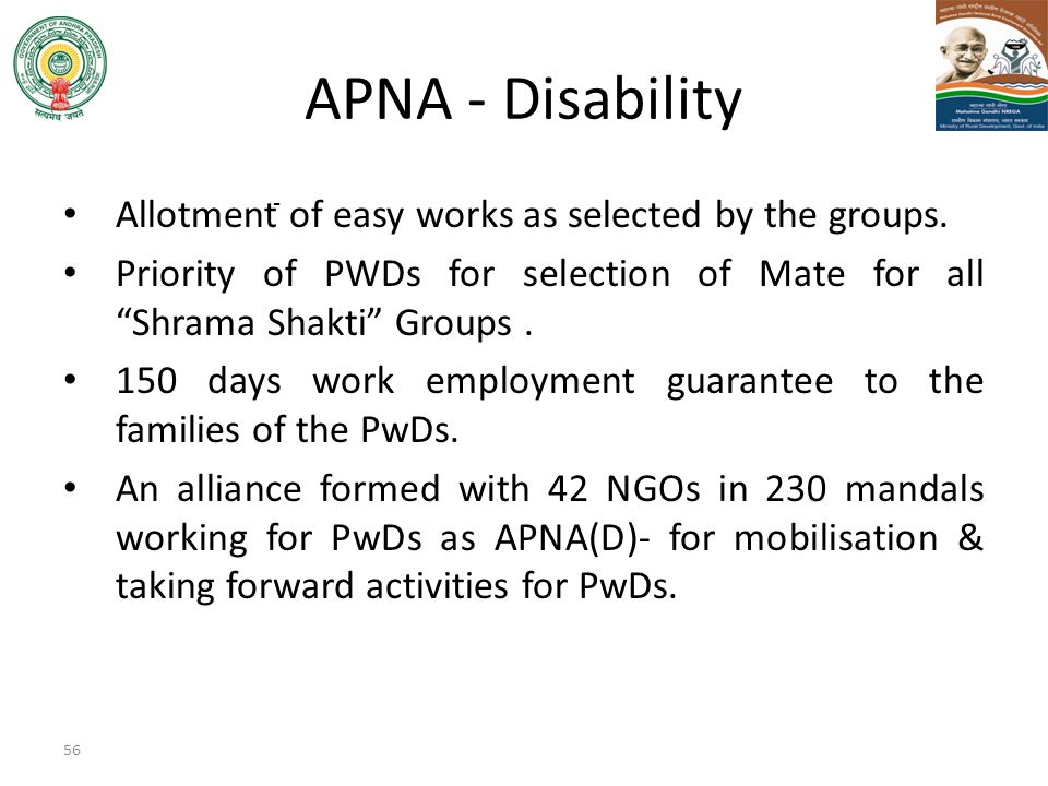 APNA - Disability Allotment of easy works as selected by the groups.