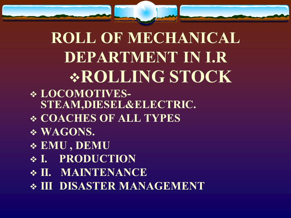 ROLL OF MECHANICAL DEPARTMENT IN I.R